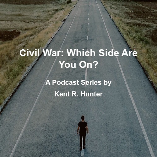 Civil War: Which Side Are You On? Episode 5 (Podcast)